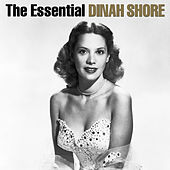 The Essential by Dinah Shore
