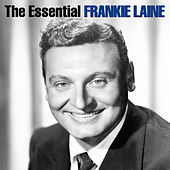 The Essential by Frankie Laine