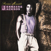 Precious Moments (Bonus Track Version) by Jermaine Jackson