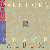 The Peace Album (Containing Christmas Selections) by Paul Horn