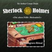 Die alten Fälle (Reloaded) - Fall 03: Das Musgrave-Ritual von Sherlock Holmes