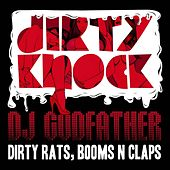 Dirty Rats, Booms N Claps by DJ Godfather