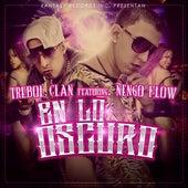 En Lo Oscuro (feat. DJ Joe) by Trebol Clan