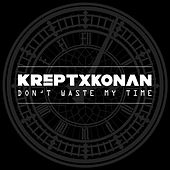 Don't Waste My Time de Krept & Konan