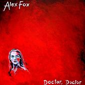 Doctor Doctor by Alex Fox