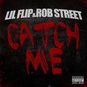 Catch Me de Lil' Flip