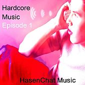 Hardcore Music One by Hasenchat Music