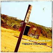 The Sounds of Tech-House Volume One - Single by Various Artists