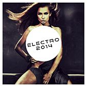 Electro 2014 - EP by Various Artists