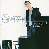 Satie: The Magic of Satie by Jean-Yves Thibaudet