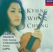 Franck / Debussy: Violin Sonatas / Chausson: Poème de Various Artists