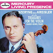 Szeryng plays Kreisler and other Treasures for the Violin by Henryk Szeryng