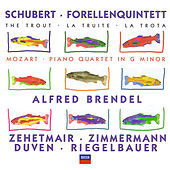 Schubert: Forellenquintett / Mozart: Piano Quartet in G minor by Alfred Brendel