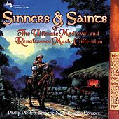 Sinners & Saints: The Ultimate Medieval & Renaissance Music Collection by Various Artists