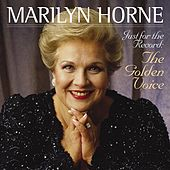 Marilyn Horne - Just for the Record: The Golden Voice by Various Artists