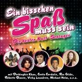 Ein bisschen Spass muss sein (Die besten Kult Schlager) by Various Artists