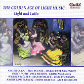 The Golden Age of Light Music: Light and Latin de Various Artists