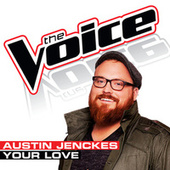 Your Love by Austin Jenckes
