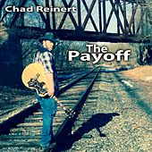 The Payoff von Chad Reinert
