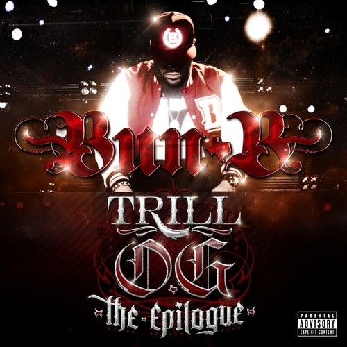Trill O.G. 'The Epilogue' by Bun B