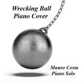 Wrecking Ball de Mauro Costa