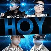 Hoy (feat. Daddy Yankee, J-Alvarez & Jory) by Farruko