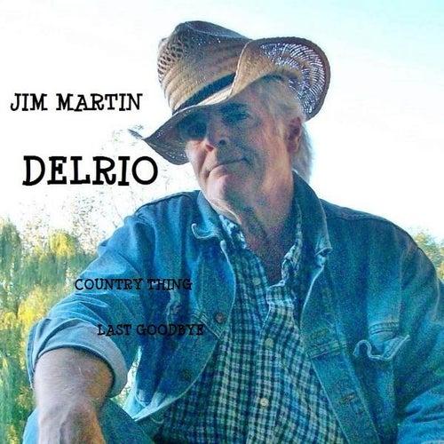 Delrio by Jim Martin