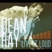 Live It Loud von Dean Ray