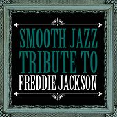 Smooth Jazz Tribute to Freddie Jackson de Smooth Jazz Allstars