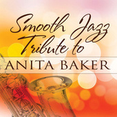 Smooth Jazz Tribute to Anita Baker de Smooth Jazz Allstars