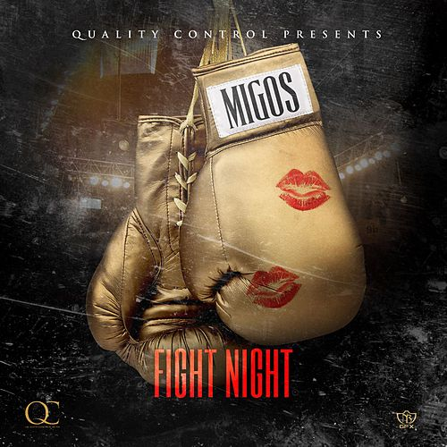 Fight Night by Migos