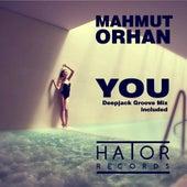You by Mahmut Orhan