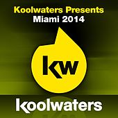 Koolwaters Miami 2014 - EP by Various Artists