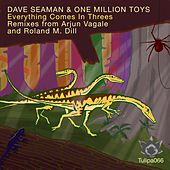 Everything Comes In Threes by Dave Seaman