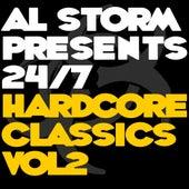 Al Storm Presents: 24/7 Hardcore Classics - Volume 2 - EP von Various Artists