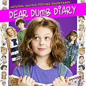 Dear Dumb Diary (Original Motion Picture Soundtrack) by Various Artists