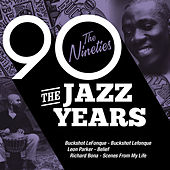 The Jazz Years - The Nineties de Various Artists