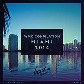 WMC Compilation Miami 2014 - EP von Various Artists