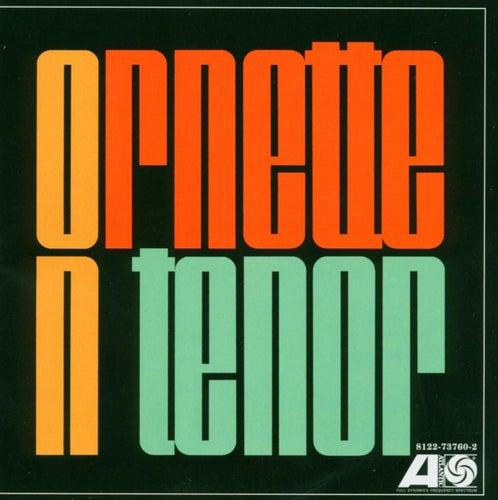 Ornette On Tenor by Ornette Coleman