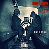 Stay In My Lane (feat. Karty) de Ron Browz
