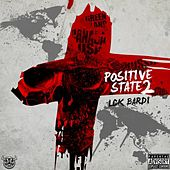 Positive State 2 by Lck Bardi