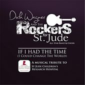 If I Had the Time (I Could Change the World) [feat. Mark Farner & Trini Lopez] by Dick Wagner