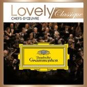 Lovely Classique Chefs-d'oeuvre Deutsche Grammophon de Various Artists