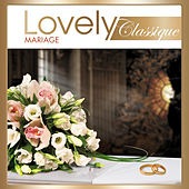 Lovely Classique Mariage von Various Artists