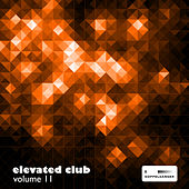 Elevated Club, Vol. 11 by Various Artists