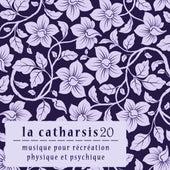La Catharsis - Vingtième Édition de Various Artists