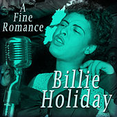 A Fine Romance von Billie Holiday