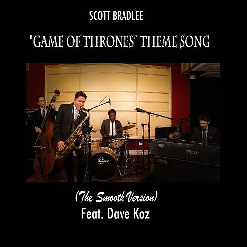 Game of Thrones Theme (feat. Dave Koz) by Scott Bradlee