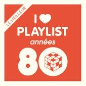 Années 80: Les meilleurs hits 80's réunis dans une playlist de Various Artists