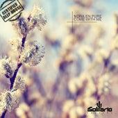 Come With Me (The Remixes) de Nora En Pure